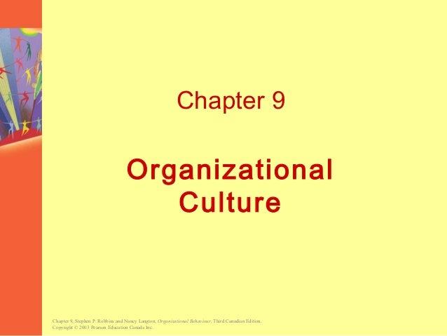 Chapter 9, Stephen P. Robbins and Nancy Langton, Organizational Behaviour, Third Canadian Edition. Copyright © 2003 Pearso...