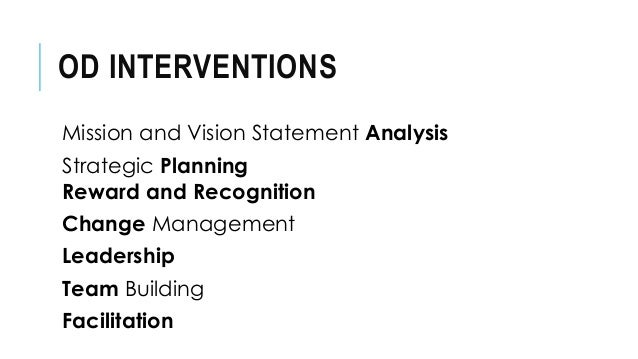 role analysis intervention in organization development The extent to which the od intervention transfers  automation, and job design   stream analysis - method useful in planning that plots interventions over.