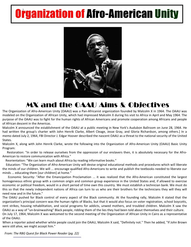 Organization of Afro-American Unity              1                  MX and the OAAU Aims & ObjectivesThe Organization of A...