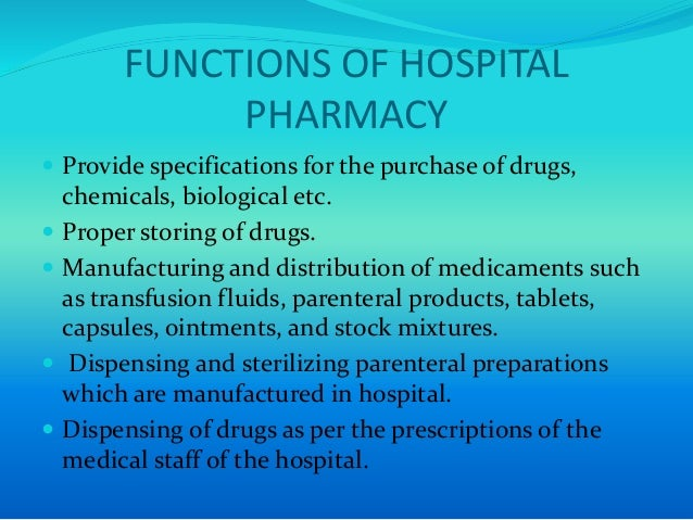 Organization of hospital pharmacy slides for Floor function definition