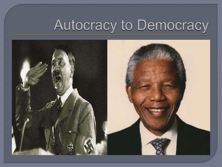 Autocracy to Democracy<br />