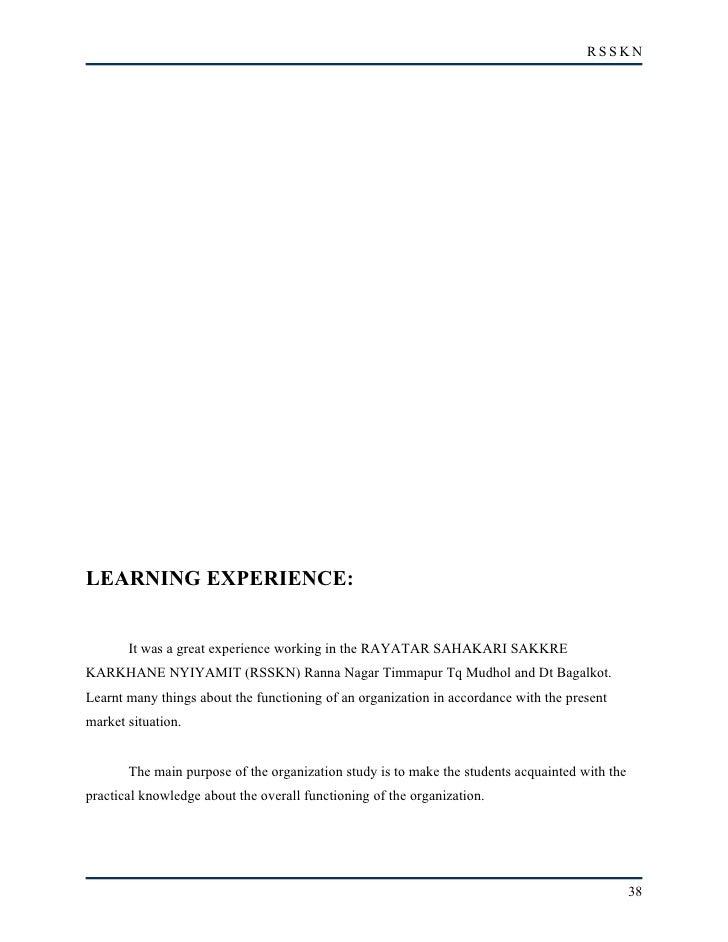 RSSKN     LEARNING EXPERIENCE:          It was a great experience working in the RAYATAR SAHAKARI SAKKRE KARKHANE NYIYAMIT...