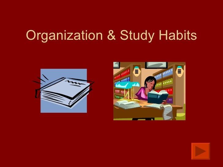 Organization & Study Habits