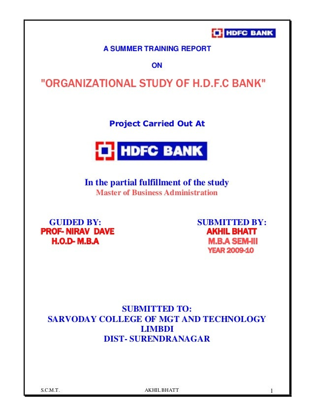"S.C.M.T. AKHIL BHATT 1 A SUMMER TRAINING REPORT ON ""ORGANIZATIONAL STUDY OF H.D.F.C BANK"" Project Carried Out At In the pa..."