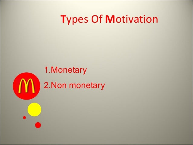 define non monetary incentives Monetary and non-monetary factors of motivation the motivational factors that motivate a person to work and which can be used to enhance their perfor­mance can be classified into two categories—monetary factors and non-monetary factors (table 71) this is one of the most important motivational.