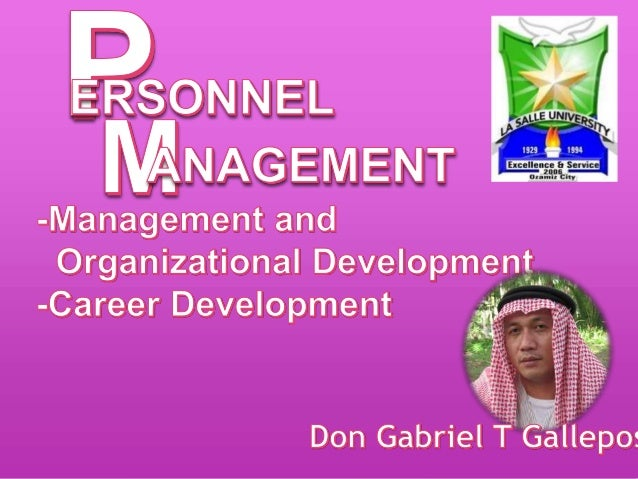 Management and Organizational Development  Management Development Process Determining the Net Management Requirements - O...