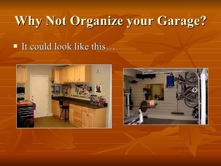 Organize Your Garage! Slide 2