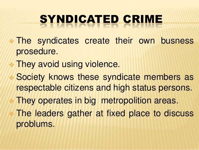 characteristics associated with organized criminal behavior