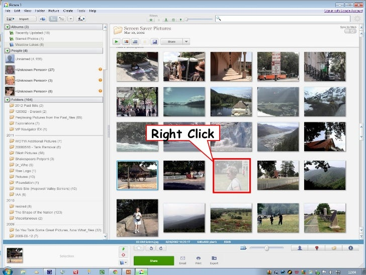 W to Organize              ays•   Just run Picasa and watch it organize•   Add, Rename, and Delete photos•   Create Albums...