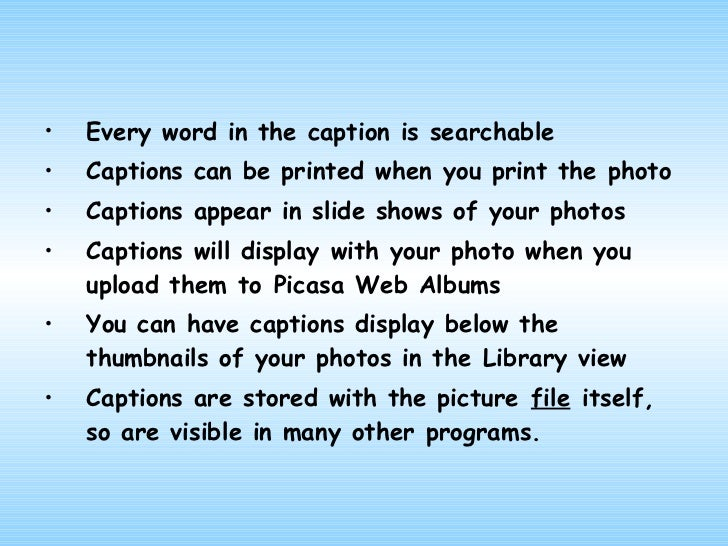 W to Share Photos in Picasa      ays• Print the photos•   Create a slide show•   Email the photos•   Create a Web album•  ...