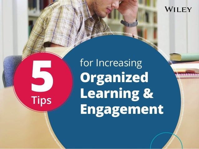 5Tips for Increasing Organized Learning & Engagement