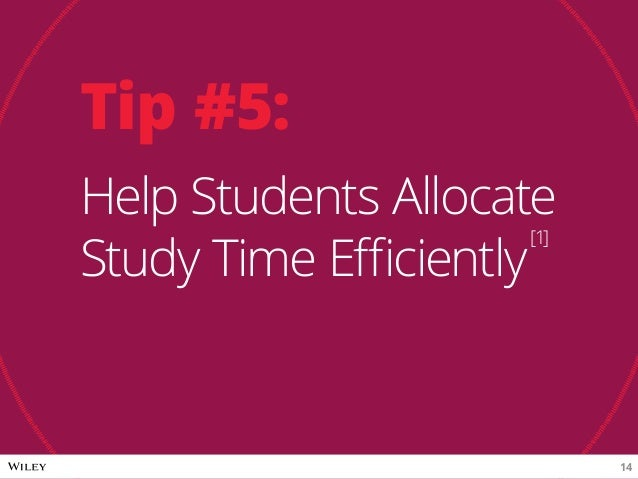 Tip #5: Help Students Allocate Study Time Efficiently [1] 14