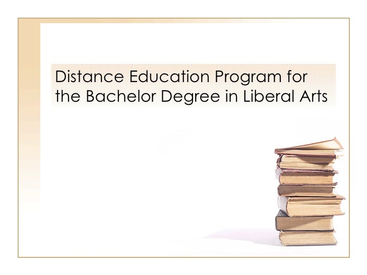 Distance Education Program for the Bachelor Degree in Liberal Arts