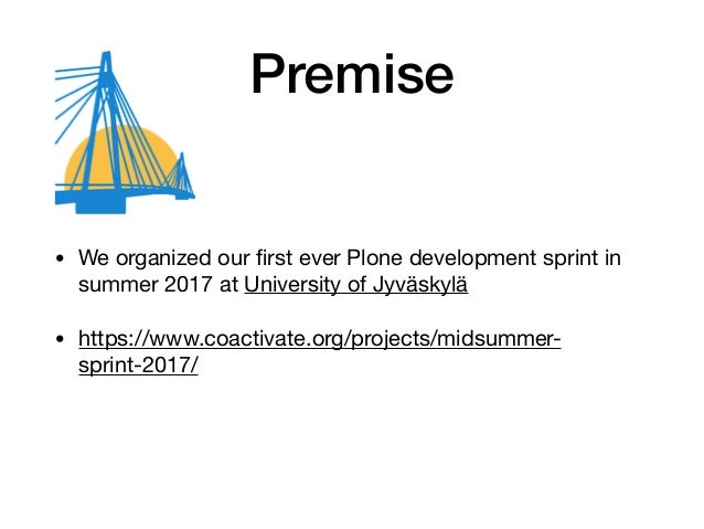 Organizing a Plone Sprint -  Lessons Learned, Case Midsummersprint 2017 Slide 2