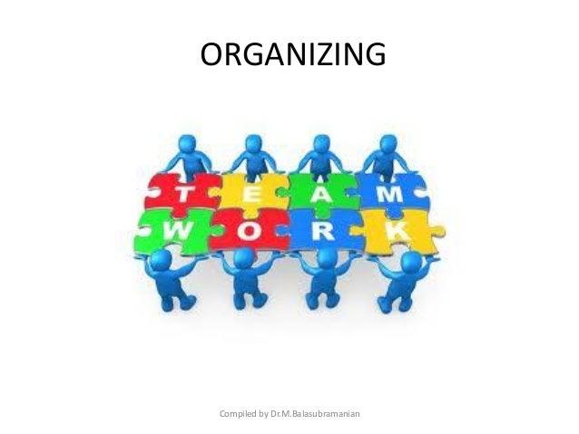 Process of Organizing