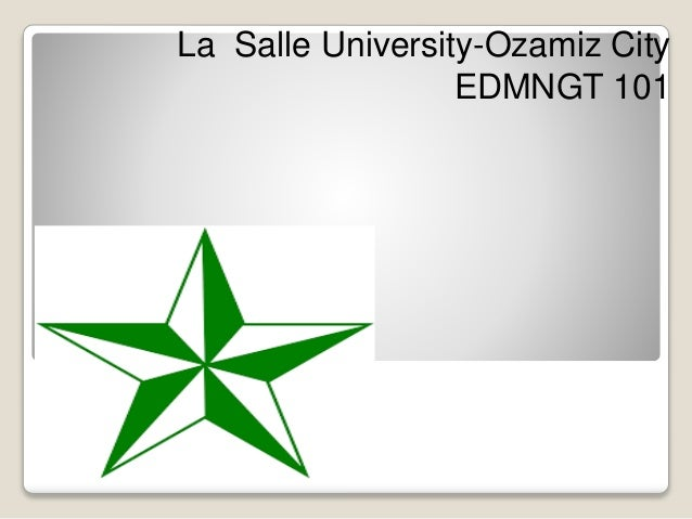 La Salle University-Ozamiz City EDMNGT 101