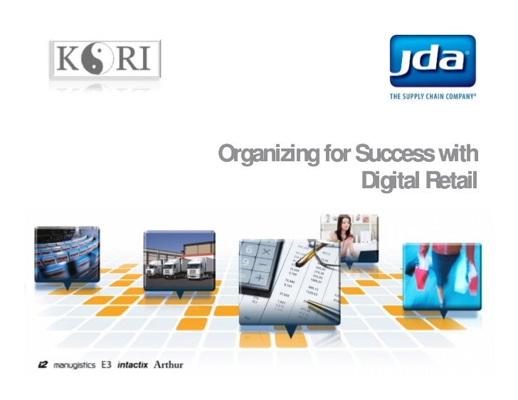 Organizing for Success with               Digital Retail