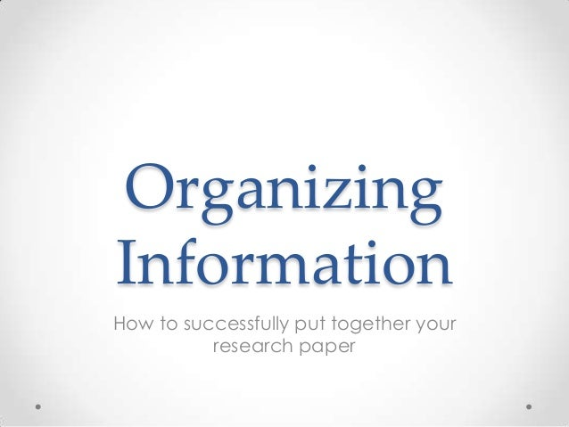 organizing information for research papers