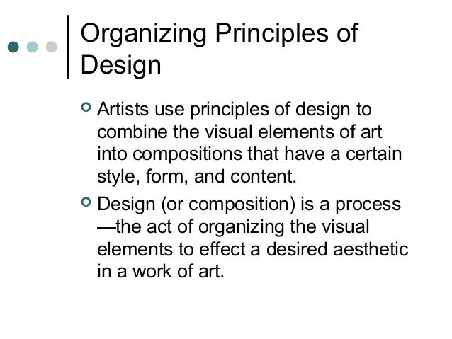 What Is The Purpose Of The Elements Of Art : Organizing principles of design art