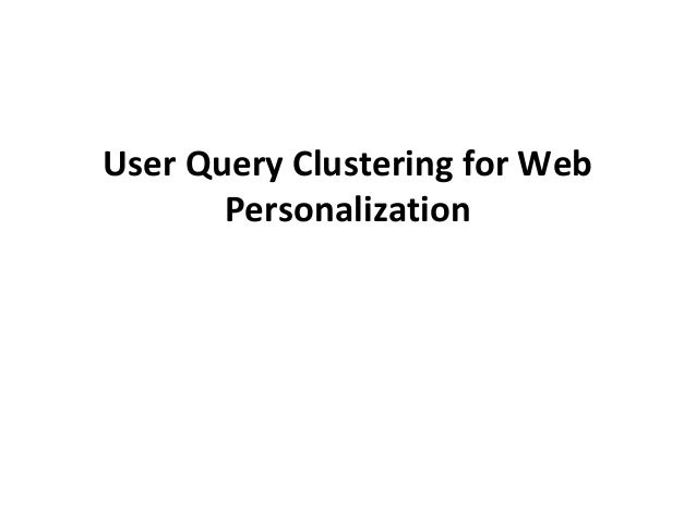 User Query Clustering for Web Personalization