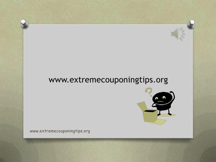 www.extremecouponingtips.org<br />www.extremecouponingtips.org<br />