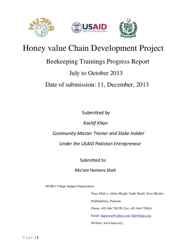 Honey value Chain Development Project Beekeeping Trainings Progress Report July to October 2013 Date of submission: 11, De...