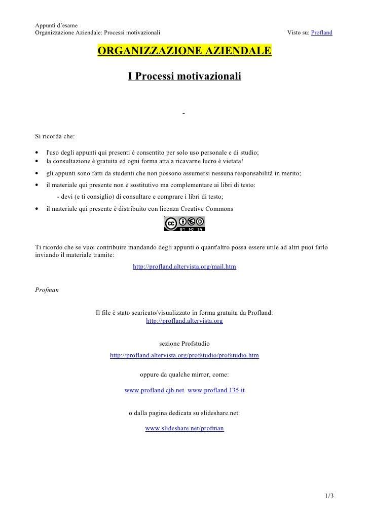 Appunti d'esameOrganizzazione Aziendale: Processi motivazionali                                               Visto su: Pr...