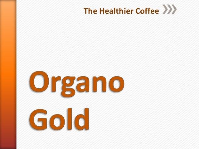 The Healthier Coffee