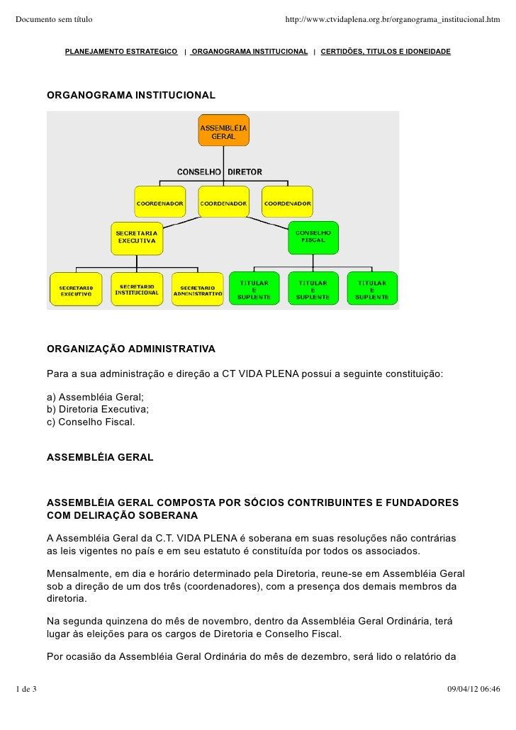 Documento sem título                                           http://www.ctvidaplena.org.br/organograma_institucional.htm...