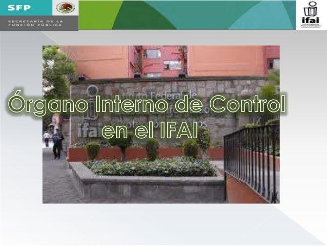 Rgano interno de control en el ifai secretar a de la for Organo interno codycross