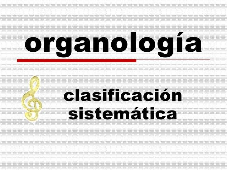 organología clasificación sistemática