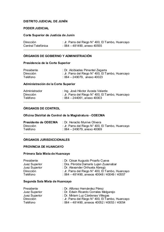 DISTRITO JUDICIAL DE JUNÍN PODER JUDICIAL Corte Superior de Justicia de Junín Dirección Central Telefónica  : Jr. Parra de...