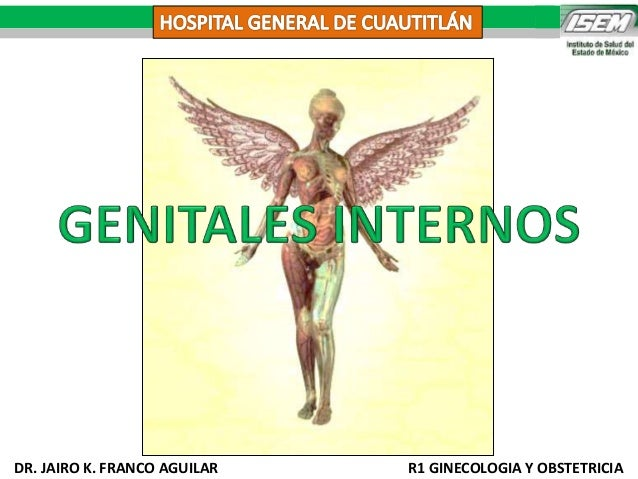 DR. JAIRO K. FRANCO AGUILAR R1 GINECOLOGIA Y OBSTETRICIA