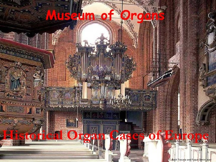 Historical Organ Cases of Europe   Museum of Organs