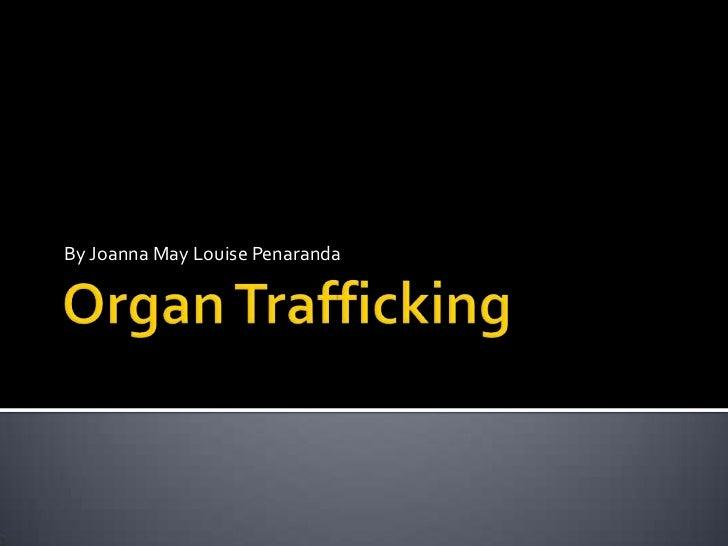 press review  organ trafficking