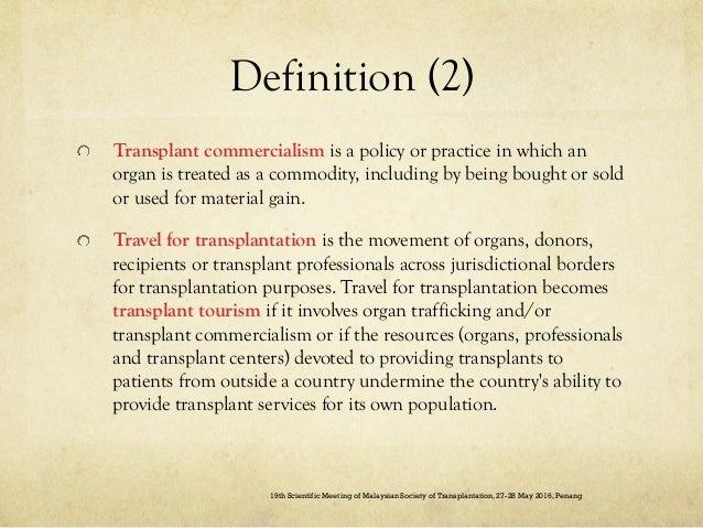 Curbing Organ trafficking and Transplant Tourism