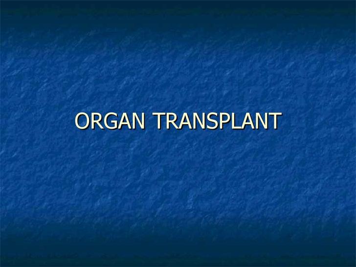 Organ Transplantation Slide 1