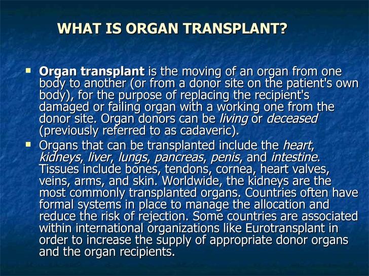 Organ Transplantation Slide 2