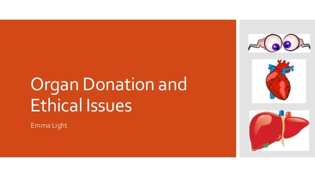 Legal and ethical aspects of organ donation and transplantation