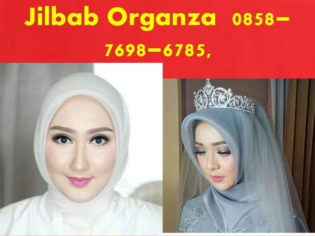 Hijab Organdi 0858 7698 6785 Jilbab Organdi Jilbab Kaca Hijab Orga
