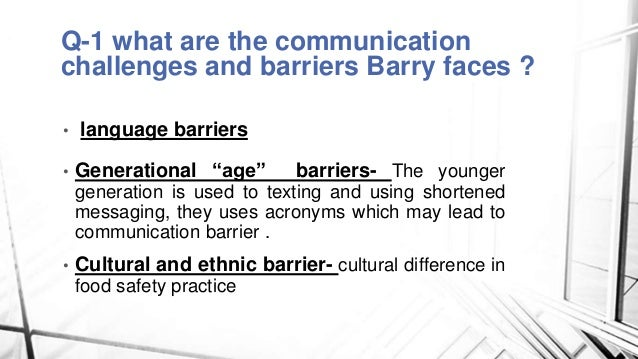Case study barriers to communication