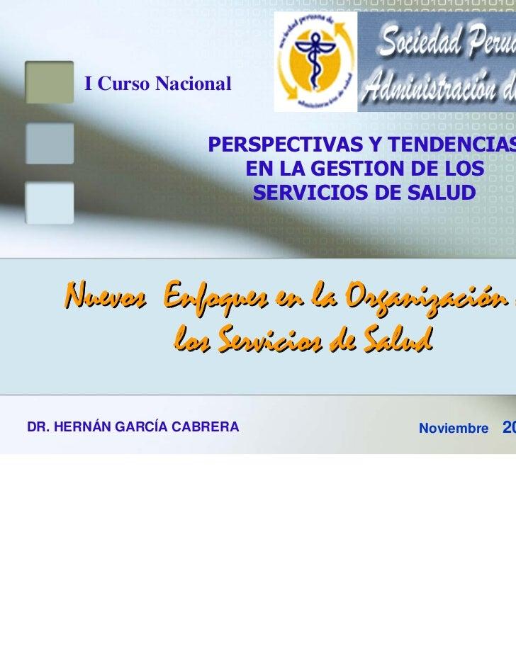 I Curso Nacional                     PERSPECTIVAS Y TENDENCIAS                        EN LA GESTION DE LOS                ...
