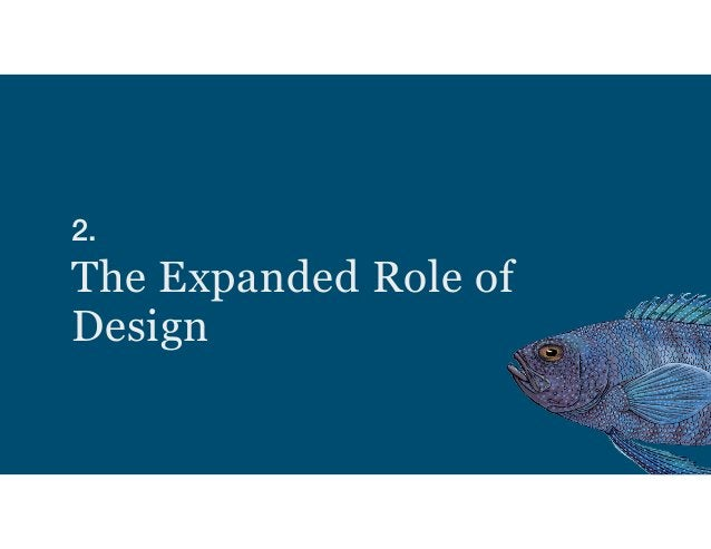 2.  The Expanded Role of Design