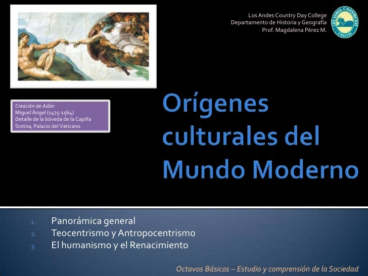 Los Andes Country Day College<br />Departamento de Historia y Geografía<br />Prof. Magdalena Pérez M.<br />Orígenes cultur...