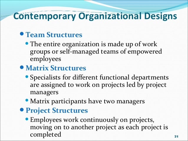 Organisational Designs And Structures Traditional Contemporary Org