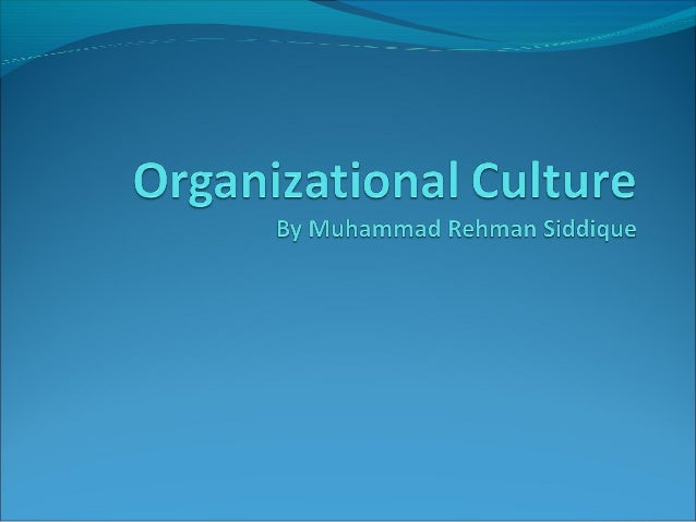 Organizational Culture Organization culture refers to a system of shared meaning held  by members that distinguishes    fr...