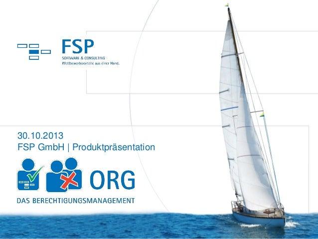 30.10.2013 FSP GmbH | Produktpräsentation