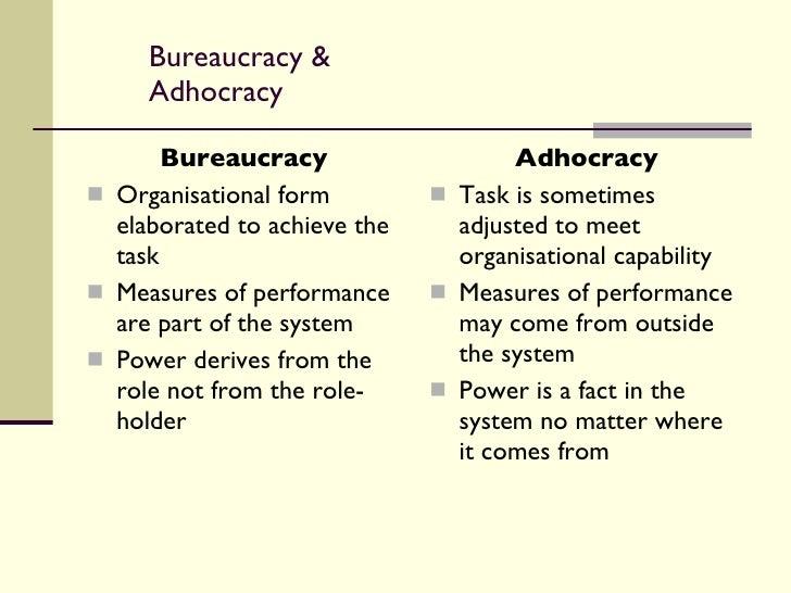 bureaucracy and adhocracy