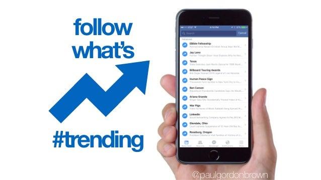 follow what's #trending @paulgordonbrown