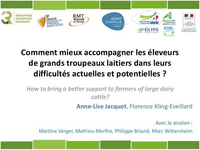 Comment mieux accompagner les éleveurs de grands troupeaux laitiers dans leurs difficultés actuelles et potentielles ? Ann...